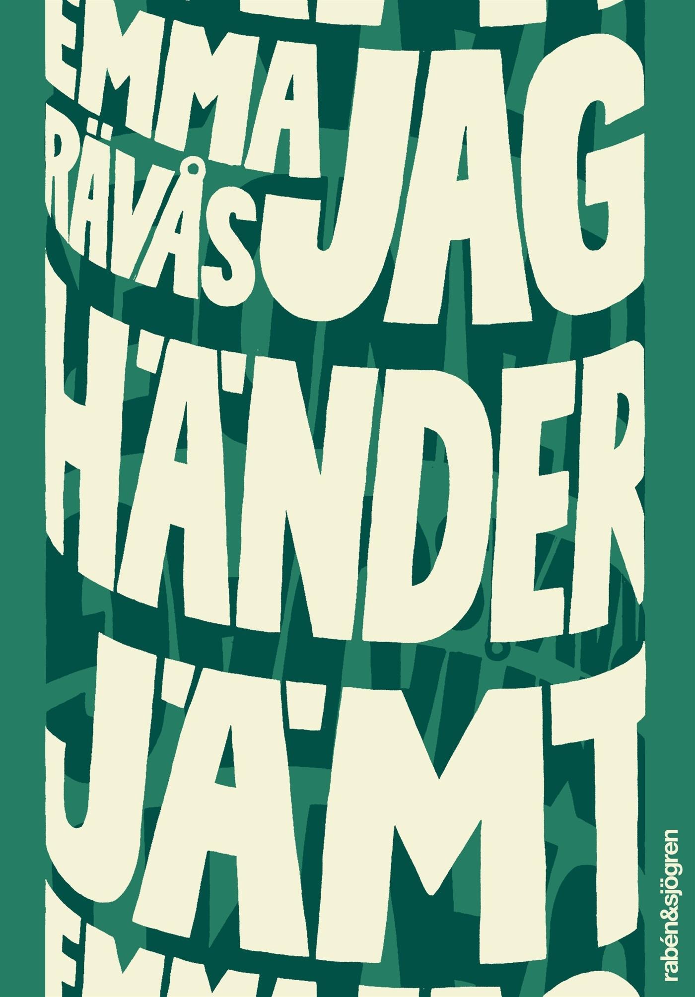 jag_händer_jämt_emma_rävås