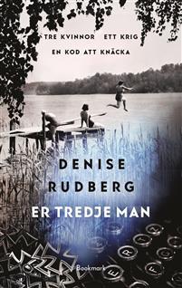 er_tredje_man_denise_rudberg